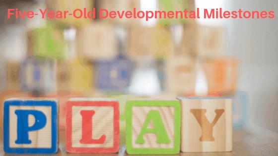 5 Year Old Developmental Milestones