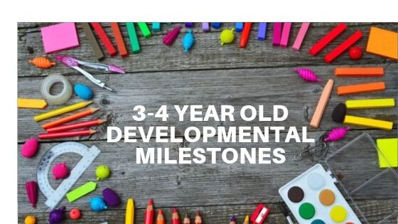 3-4 Year Old Developmental Milestones
