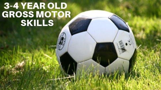 3-4 Year Old Gross Motor Skills