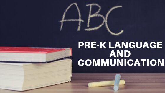 Pre-K Language and Communication
