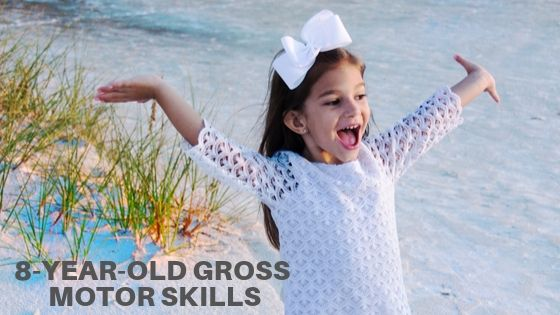 8-Year-Old Gross Motor Skills