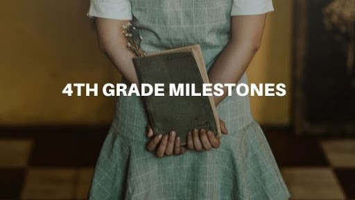 4th Grade Milestones by Subject