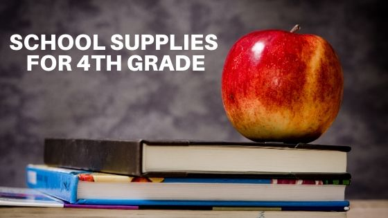 Suggested School Supplies for Fourth Grade