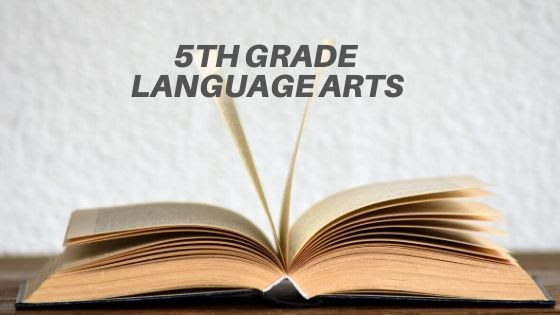 Fifth Grade Language Arts Homeschool