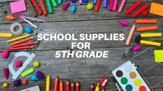 School Supplies for 5th Grade