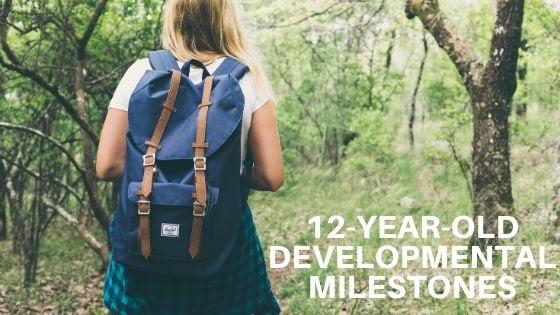 12-Year-Old Developmental Milestones