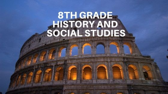 History and Social Studies for 8th Grade