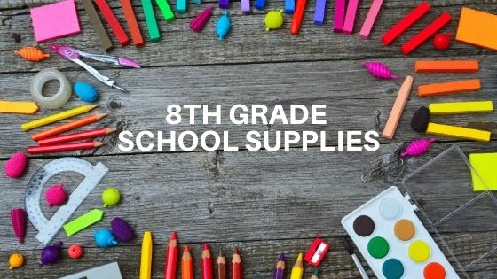 Suggested School Supplies for 8th Grade