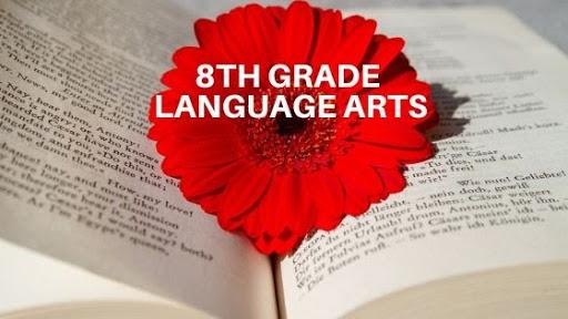Language Arts for 8th Grade