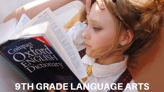 Language Arts for 9th Grade