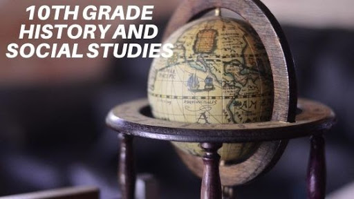 History and Social Studies for 10th Grade
