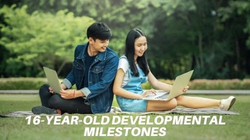 16-Year-Old Developmental Milestones