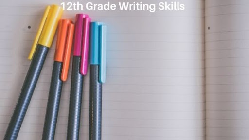 Writing Skills Checklist for 12th Grade